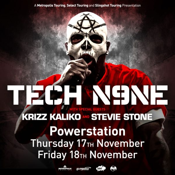 TECH N9NE With Special Guests KRIZZ KALIKO and STEVIE STONE